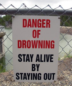 In Other words, not a good place for a swim